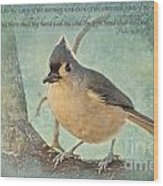 Tufted Titmouse With Verse IIi Wood Print