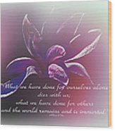 Tulip Magnolia And Albert Pike Quotation Wood Print