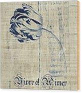 Tulip - Vivre Et Aimer S04t03t Wood Print