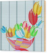 Tulips In A Bowl Wood Print