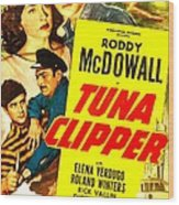 Tuna Clipper, Us Poster, Top From Left Wood Print