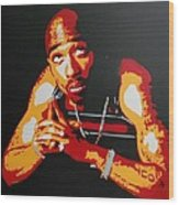 Tupac Pray For A Brighter Day Wood Print
