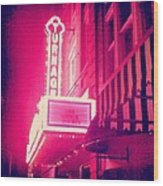 Turnage Theater  Wood Print