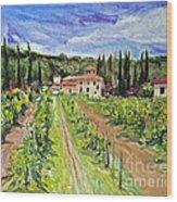 Tuscany Afternoon Wood Print