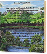 Twenty-third Psalm And Twin Ponds Wood Print
