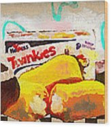 Twinkies Cupcakes Ding Dongs Gone Forever Wood Print
