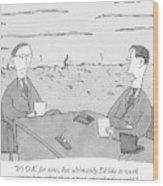 Two Businessmen Talk At A Desk Scorched Earth Wood Print