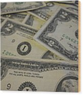 Two Dollar Bills Wood Print
