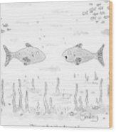 Two Fish Speak Underwater Wood Print
