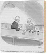 Two Grannies Smoke And Drink At A Bar Wood Print