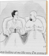 Two Men Are In Bed Together. One Wood Print by Emily Flake
