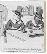 Two Puritan Men Sit At A Bar Together Wood Print