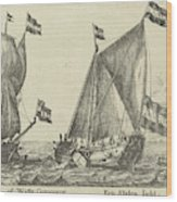 Two Ships A Statenjacht And An Interpreter Wood Print