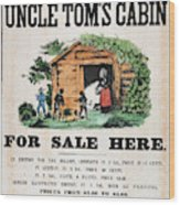 Uncle Tom's Cabin, C1860 Wood Print