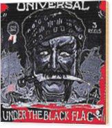Under The Black Flag Poster 1916 Color Added 2013 Wood Print
