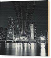 Under The Bridge - New York City Skyline And 59th Street Bridge Wood Print