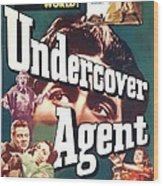 Undercover Agent, Aka Counterspy, Us Wood Print