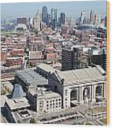 Union Station And Downtown Kansas City Wood Print
