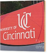 University Of Cincinnati Sign Wood Print