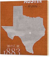 University Of Texas Longhorns Austin College Town State Map Poster Series No 105 Wood Print