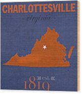 University Of Virginia Cavaliers Charlotteville College Town State Map Poster Series No 119 Wood Print