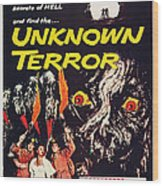 Unknown Terror, Us Poster Art, Bottom Wood Print