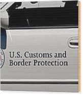 U.s. Customs And Border Protection Wood Print