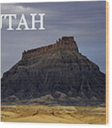 Utah Landscape Factory Butte Wood Print