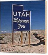 Utah Welcomes You State Sign Wood Print