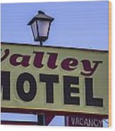 Valley Motel Wood Print