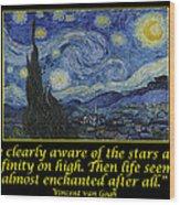 Van Gogh Motivational Quotes - Starry Night II Wood Print