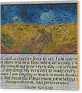 Van Gogh Motivational Quotes - Wheatfield With Crows II Wood Print