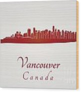 Vancouver Skyline In Red Wood Print