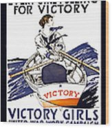 Victory Girls Of W W 1     1918 Wood Print