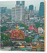 View Of Bangkok Buildings From Grand China Princess Hotel In Bangkok-thail Wood Print