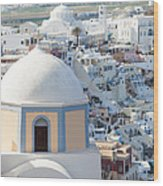 View Of Fira With Famous Church Santorini Greece Wood Print