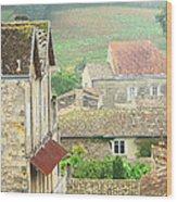 View Over Saint Emilion France 1 Wood Print