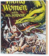 Viking Women And The Sea Serpent Poster Wood Print by Gianfranco Weiss