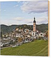 Village In The Dolomites Wood Print