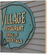 Village Restaurant Wood Print