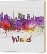 Vilnius Skyline In Watercolor Wood Print