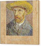 Vincent Van Gogh 1 Wood Print