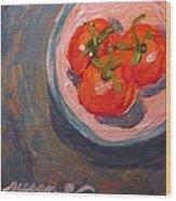 Vine Ripened Wood Print