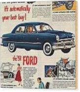 Vintage 1951 Ford Car Advert Wood Print