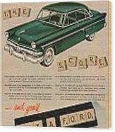 Vintage 1954 Ford Classic Car Advert Wood Print