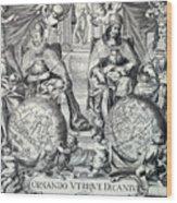 Vintage Antique Map Ornando Vtriqve Dicantvr Wood Print