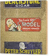 Vintage Cigar And Tobacco Signs Dsc07152 Wood Print