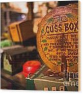 Vintage Cuss Box Wood Print
