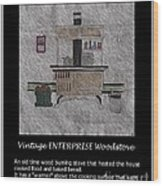 Vintage Enterprise Woodstove Wood Print