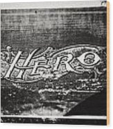 Vintage Hero Sign In Black And White  Wood Print